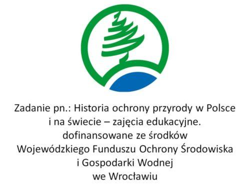 """Projekt """"Historia ochrony przyrody w Polsce i na świecie"""""""